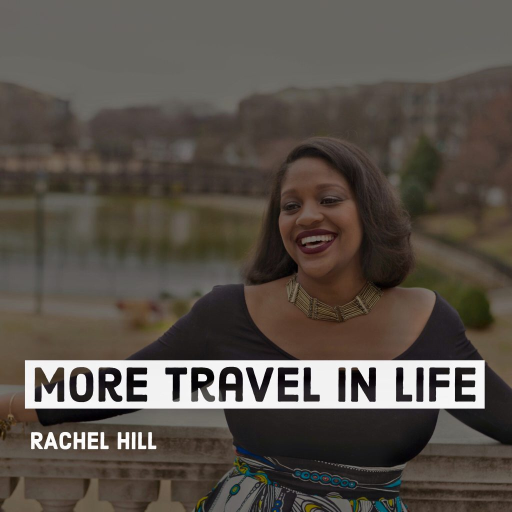 Rachel Hill RachelTravels.com Podcast Episode