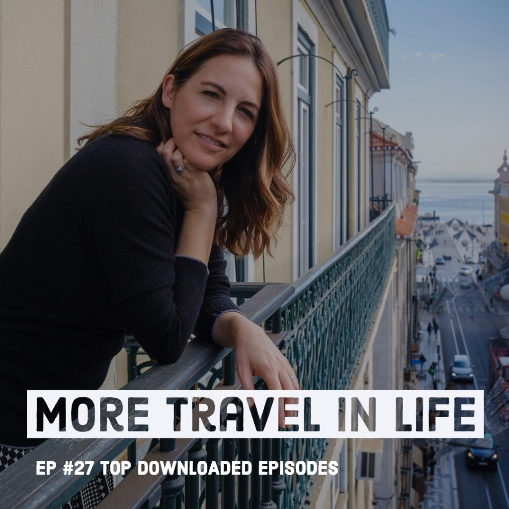 More Travel in Life Top Downloaded Podcast Episodes