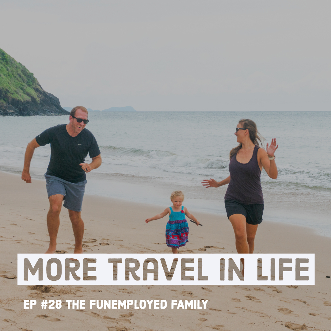 How to do Family Travel Sabbatical TheFunemployedFamily
