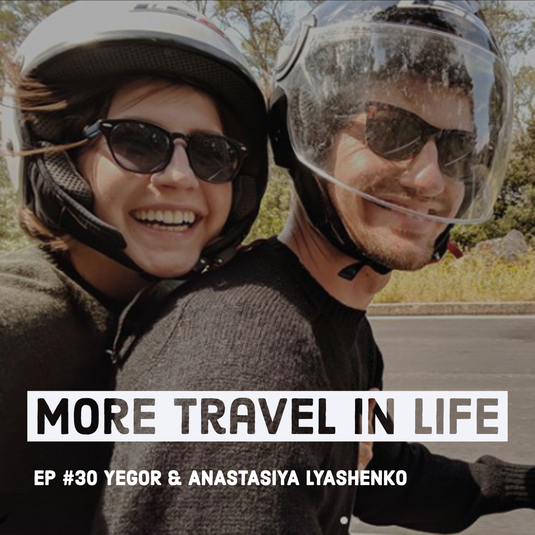 More Travel in Life Podcast_WhyYesTravel_Travel Volunteering_Lyashenko