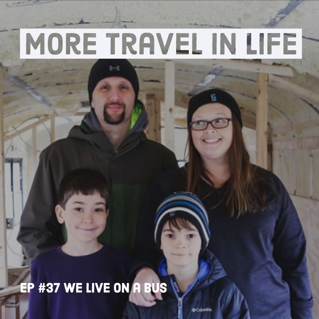 PODCAST: All about Road Schooling (in a Skoolie) with WeLiveOnaBus