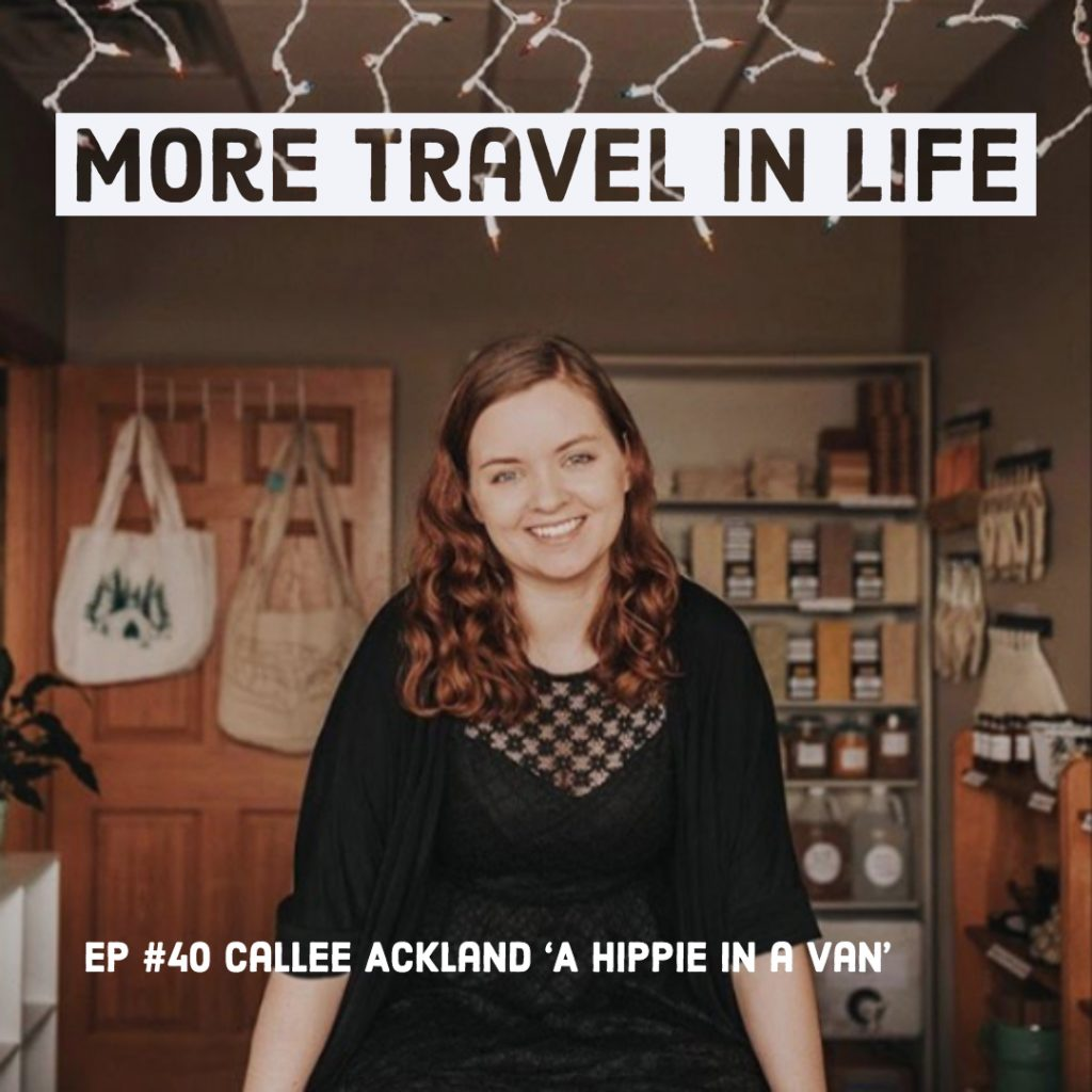 Callee Ackland A Hippie In a Van Podcast Episode